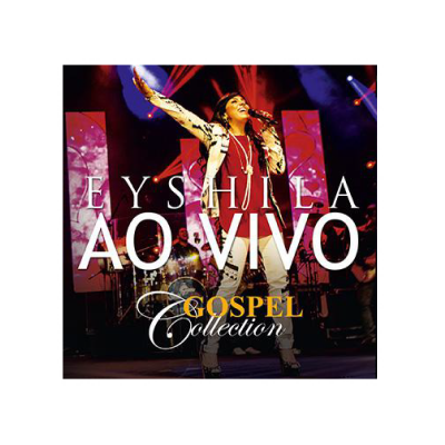 CD – Eyshila Ao Vivo | Gospel Collection